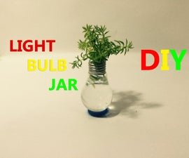How To Make Homemade Light Bulb Jar