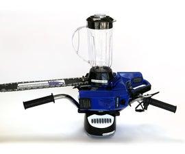 Chainsaw Blender
