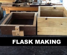 Flask Making For Sand Casting Aluminum & Other Metals