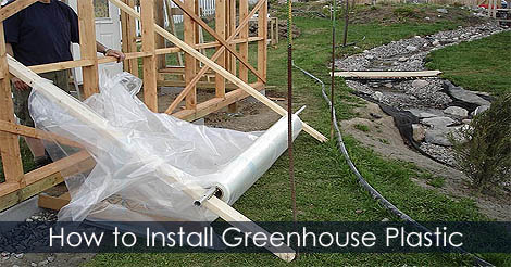 Picture of Step 6: How to Install Greenhouse Plastic