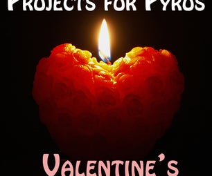 Projects for Pyros: Valentine's Edition