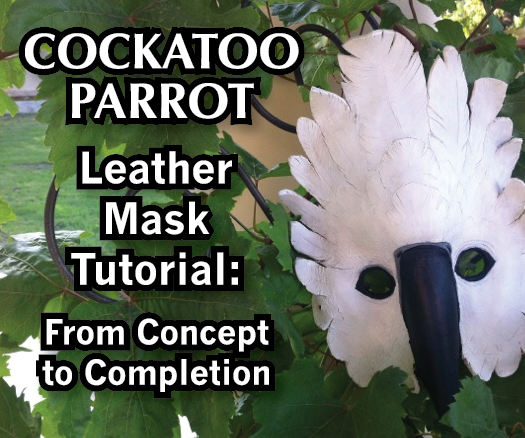Cockatoo Parrot Leather Mask Tutorial: From Concept to Completion