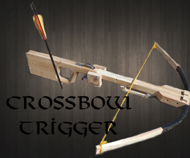 Simple Crossbow Trigger Mechanism