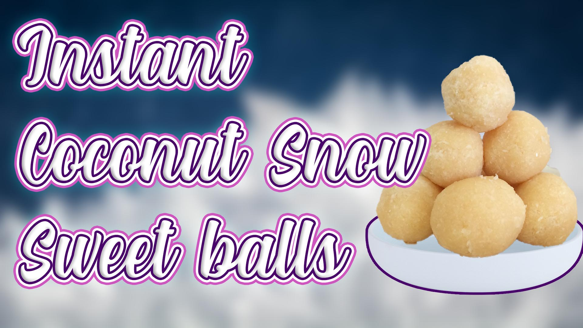 Picture of Instant Coconut Sweet Snowballs