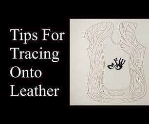 Tips for Tracing Artwork on to Leather