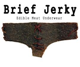 DIY Brief Jerky - Edible Underwear