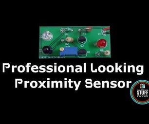 How to Make a Professional Looking Proximity Sensor