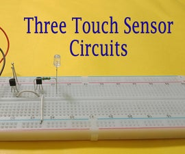 Three Touch Sensor Circuits + Touch Timer Circuit