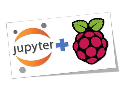 RPi Physical Computing Using Jupyter Notebook