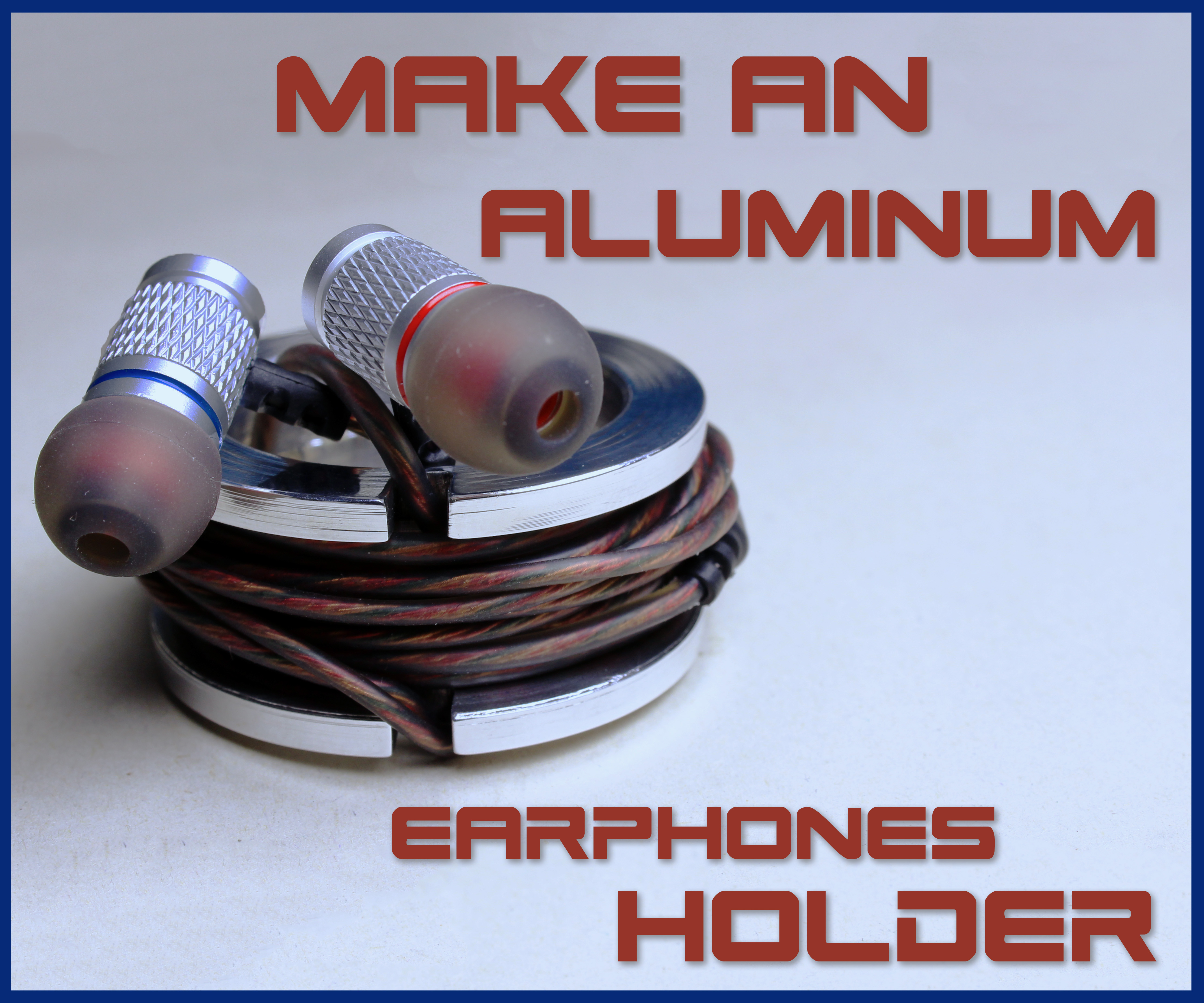 Picture of Make an Aluminum Earphones Holder