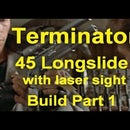 Terminator 45 Longslide With Laser Sight Build