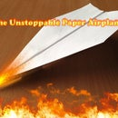 The Unstoppable Paper Airplane