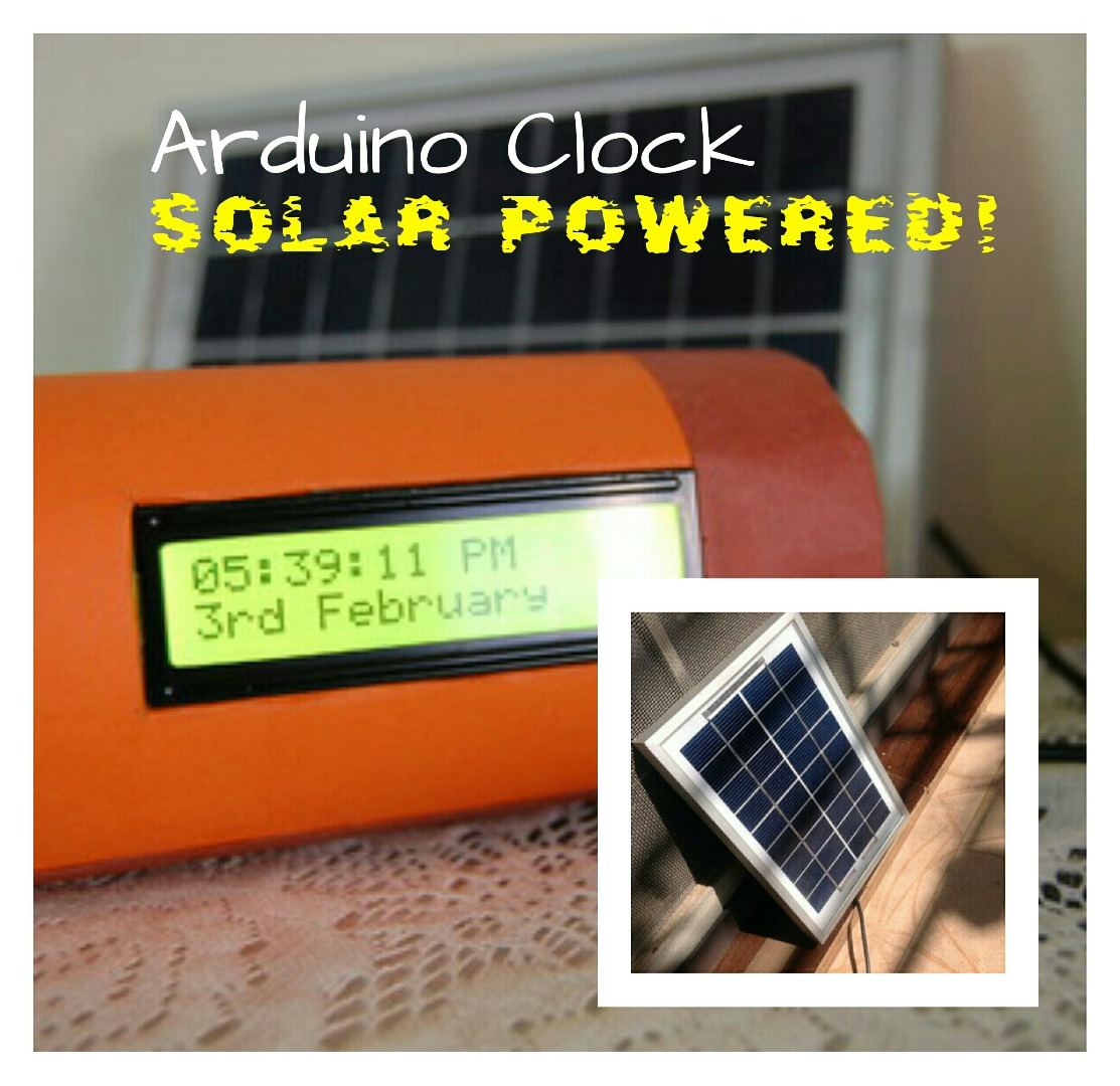 Picture of Solar Powered Arduino Clock!