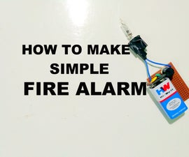 How to Make a Fire Alarm