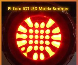 Pi Zero IOT Led Matrix Beamer- A Message on the Wall