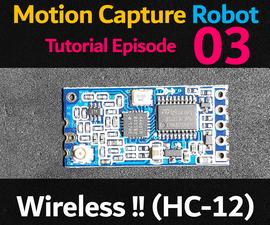 Wireless Communication Servo Control (HC-12) (HUMANOID ROBOT EP 03)