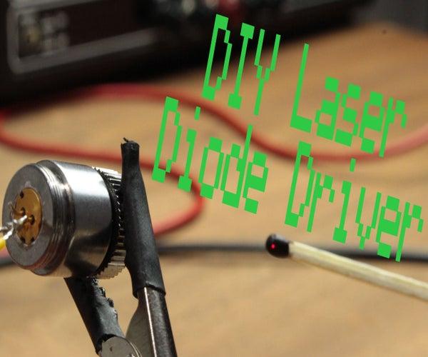 DIY Laser Diode Driver    Constant Current Source
