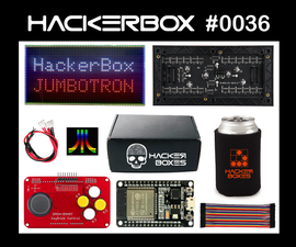 HackerBox 0036: JumboTron