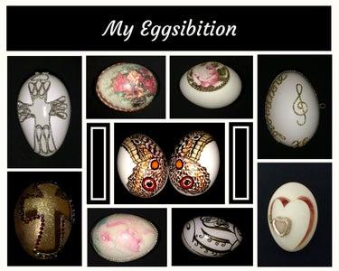 My Eggsibition