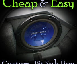 Cheap & Easy Custom-Fit Sub Box