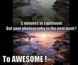 Get your photos from GOOD to AWESOME in 5 minutes !