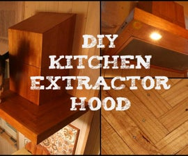 DIY kitchen extractor hood