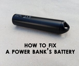 How to Fix a Power Bank's Battery