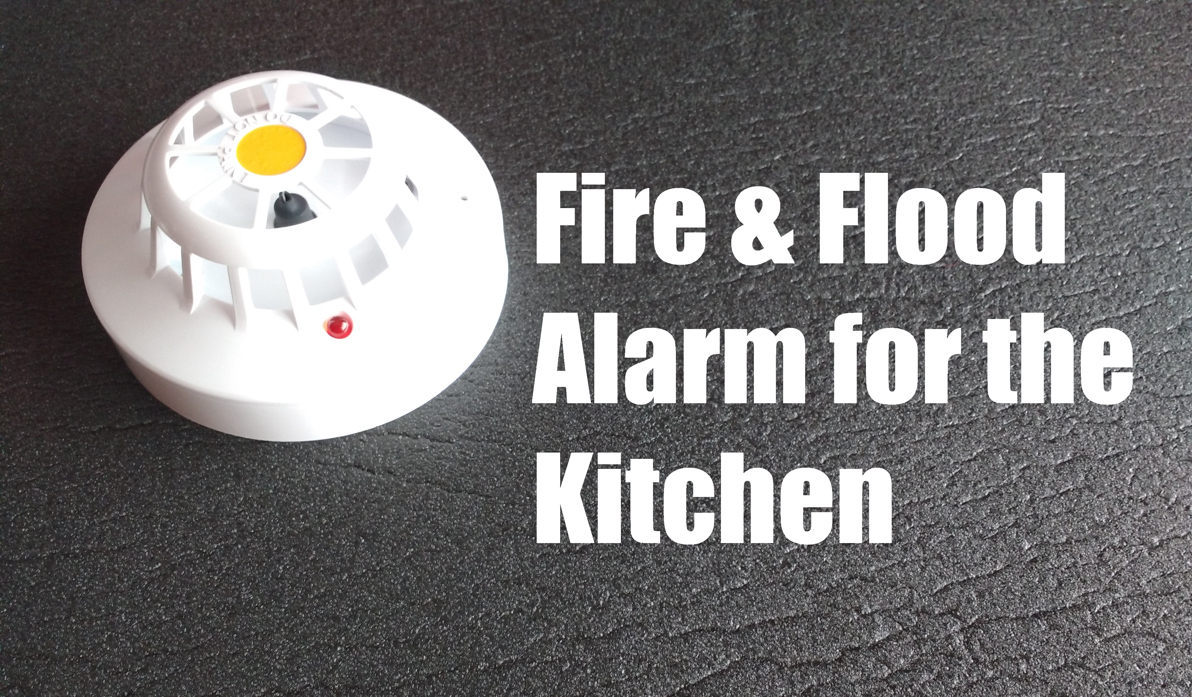 Picture of Fire and Flood Alarm for the Kitchen