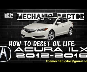 How to Reset Oil Life: Acura ILX 2012-2016