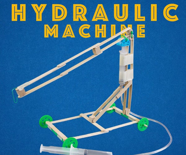 Easy Hydraulic Machines - Engineering Projects for Kids