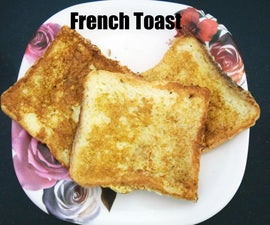 Simple and Quick French Toast