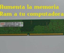 Aumenta La Memoria Ram a Una Computadora
