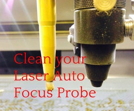 Laser Engraver Auto Focus Probe - Cleaning
