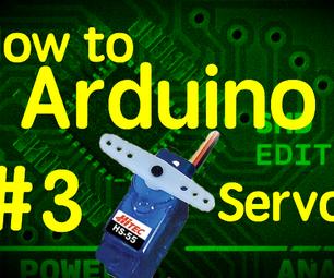 How to Arduino #3 - Servos!