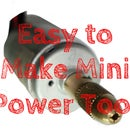 Make This Cheap and Easy Mini Power Tool