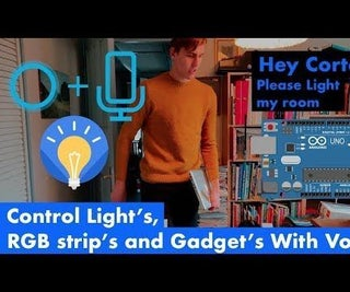 Voice Control Lights Electronics RGB Led Strips and More With Cortana and Arduino Home Automation