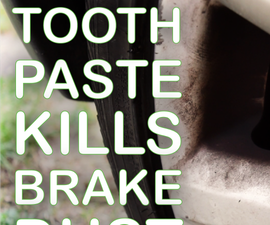 How to remove brake dust with toothpaste