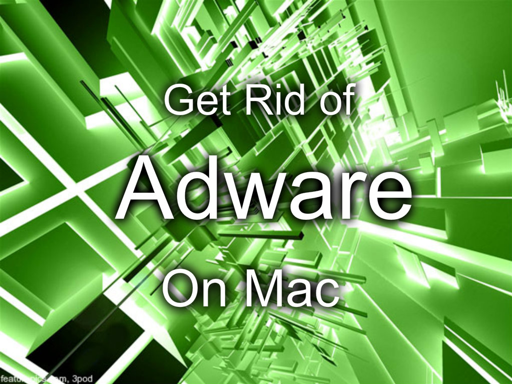Picture of How to Get Rid of Adware on Mac
