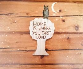 Homemade Wooden Sign