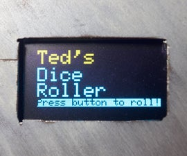 How to make an Electronic Dice Roller