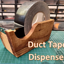 Duct Tape Dispenser