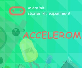 Micro:bit Experiment 12: Accelerometer —— Elecfreaks Mirco: Bit Starter Kit Course