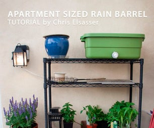 DIY Rain Barrel - Sized for an Apartment