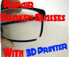 Repair Broken Glasses with 3D printer - HowTo