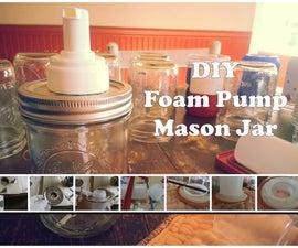 Foam Pump Mason Jar Soap Dispenser
