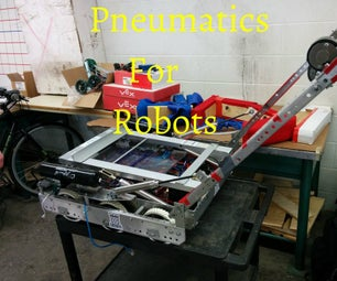 How to Create a Pneumatic System for (F.I.R.S.T) Robots