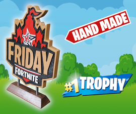 The Friday Fortnite Trophy