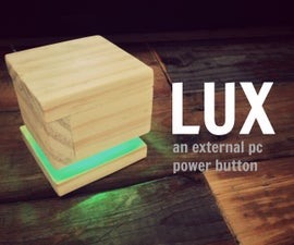 LUX - an external power button