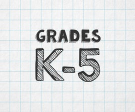 Grades K-5: Elementary Age Projects