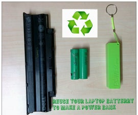REUSE YOUR OLD LAPTOP BATTERY TO MAKE A POWER BANK